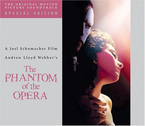 The Phantom of the Opera - 2004 Movie Soundtrack